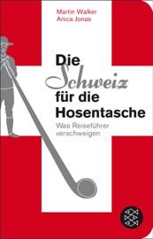 Die Schweiz für die Hosentasche PDF Download