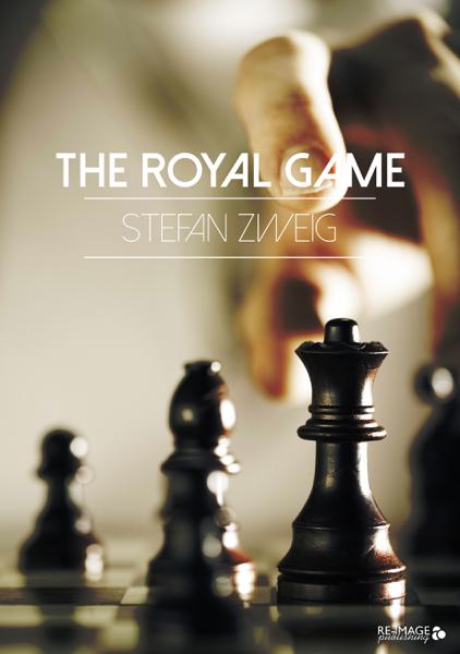 The Royal Game por Stefan Zweig