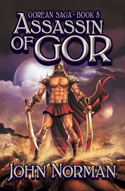 Assassin Of Gor By John Norman On Apple Books