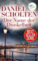 Daniel Scholten - Der Name der Dunkelheit - Der vierte Fall fr Kommissar Cederstrm artwork