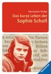 Das Kurze Leben Der Sophie Scholl