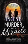 Incest Murder And A Miracle The True Story Behind The Cheryl Pierson Murder-For-Hire Headlines