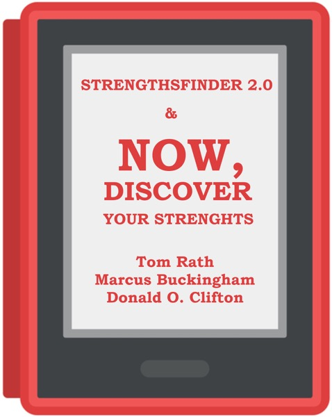 StrengthsFinder 2.0 & Now, Discover Your Strengths