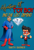 Smith Barner - Adventures of Toy Boy and the Lost Diamond  artwork