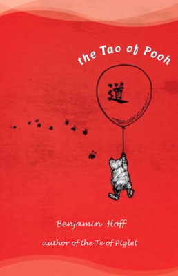 The Tao of Pooh - Benjamin Hoff book