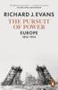 Richard J. Evans - The Pursuit of Power artwork
