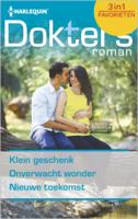 Download and Read Online Klein geschenk ; Onverwacht wonder ; Nieuwe toekomst (3-in-1)