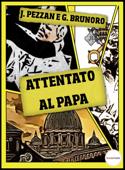 I Misteri del Vaticano: Attentato al Papa