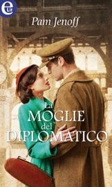 La moglie del diplomatico (eLit) PDF Download