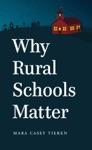Why Rural Schools Matter