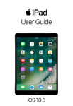 iPad User Guide for iOS 10.3