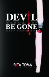 Devil Be Gone
