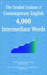 The Graded Lexicon Of Contemporary English 4000 Intermediate Words