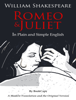 Romeo and Juliet - In Plain and Simple English - William Shakespeare