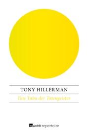 Das Tabu der Totengeister - Tony Hillerman by  Tony Hillerman PDF Download
