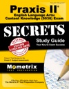 Praxis II English Language Arts Content Knowledge 5038 Exam Secrets Study Guide