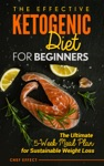 The Effective Ketogenic Diet For Beginners