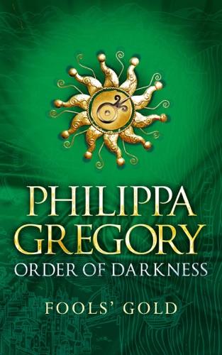Philippa Gregory - Fools' Gold