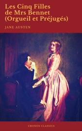 Les Cinq Filles De Mrs Bennet Orgueil Et Pr Jug S Cronos Classics