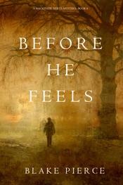Before He Feels (A Mackenzie White Mystery—Book 6)