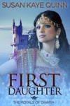 First Daughter The Royals Of Dharia Book Three