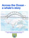 Across The Ocean - A Whales Story