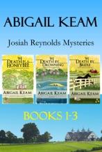 Josiah Reynolds Mystery Box Set 1: Death By A HoneyBee, Death By Drowning, Death By Bridle