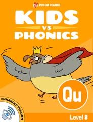 Learn Phonics: QU - Kids vs Phonics (Enhanced Version)