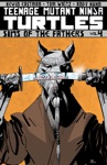 Teenage Mutant Ninja Turtles Vol 4 Sins Of The Fathers