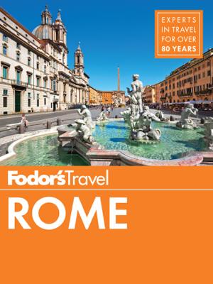 Fodor's Rome - Fodor's Travel Guides book