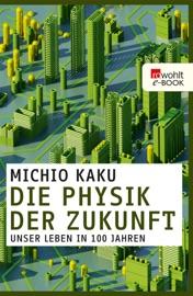 Die Physik der Zukunft PDF Download