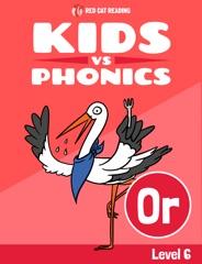 Learn Phonics: or - Kids vs Phonics