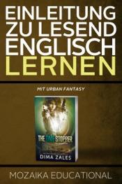 Einleitung zu Lesend Englisch Lernen mit Urban Fantasy