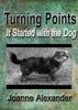 Turning Points: It Started With The Dog