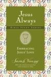 Embracing Jesus Love