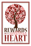 Rewards Of A Selfless Heart