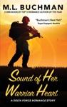 Sound Of Her Warrior Heart