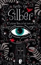 Silber. El Primer Libro De Los Sueños (Silber 1)