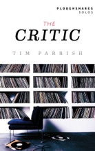The Critic (Ploughshares Solos)