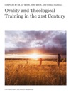 Orality And Theological Training In The 21st Century