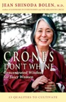 Crones Dont Whine