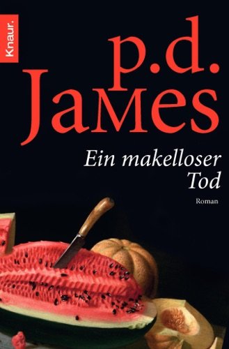 P. D. James - Ein makelloser Tod