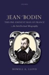 Jean Bodin This Pre-eminent Man Of France