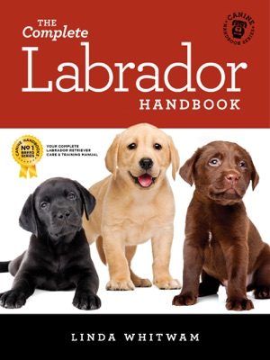 The Complete Labrador Handbook