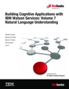 Building Cognitive Applications With IBM Watson Services Volume 7 Natural Language Understanding