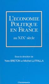 LéCONOMIE POLITIQUE EN FRANCE AU XIXE SIèCLE