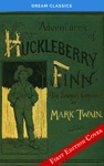 The Adventures Of Huckleberry Finn Dream Classics