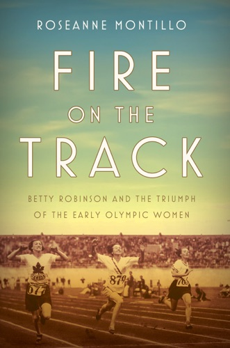 Roseanne Montillo - Fire on the Track