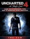 Uncharted 4 A Thiefs End Game Walkthroughs Tips How To Download Guide Unofficial