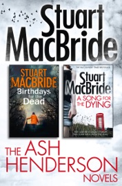 Stuart MacBride: Ash Henderson 2-Book Crime Thriller Collection PDF Download